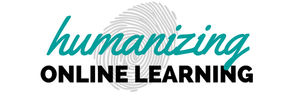 Humanizing online learning
