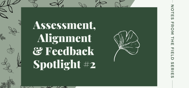 Assessment, Alignment and Feedback Spotlight #2