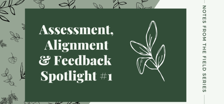 Assessment, Alignment and Feedback Spotlight #1